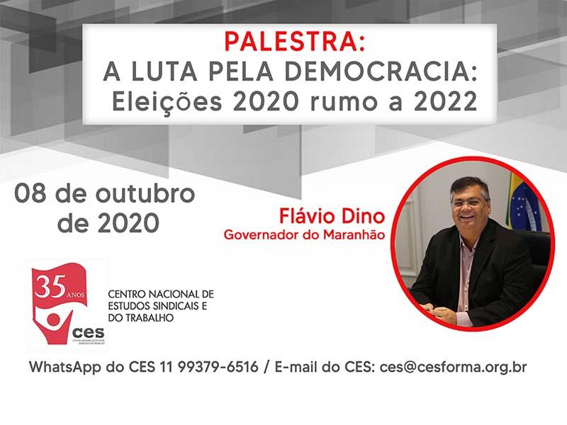 A LUTA PELA DEMOCRACIA: Eleições 2020 rumo a 2022 - com Flavio Dino - Governador do Maranhão