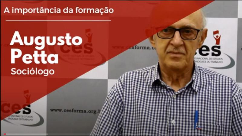 A importância da formação sindical com Augusto Petta