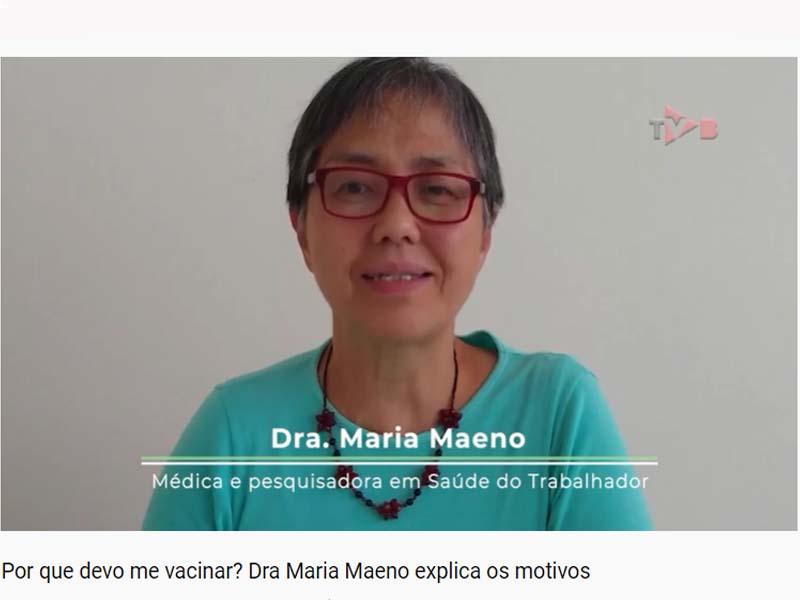 Por que devo me vacinar? Doutora Maria Maeno explica os motivos