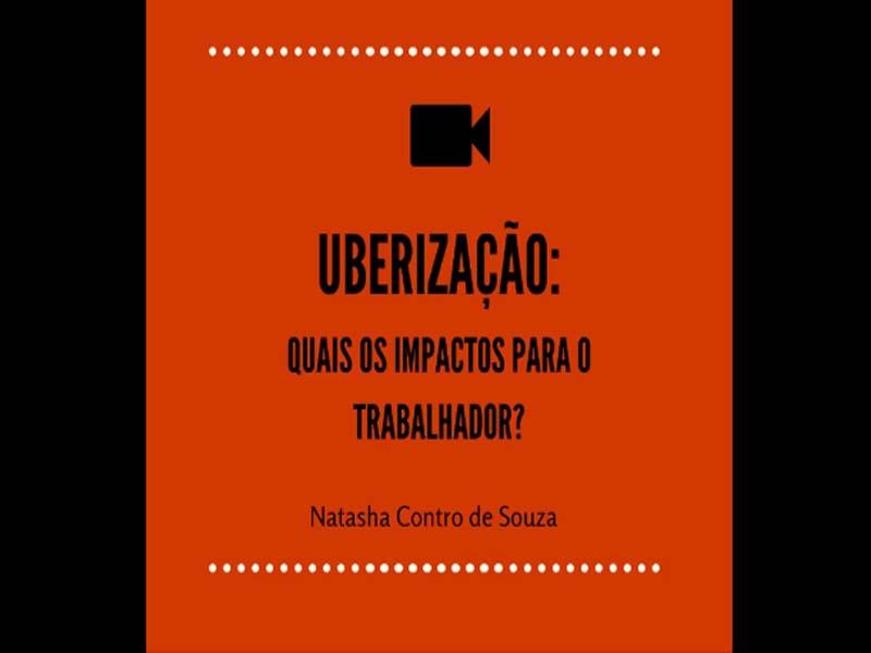 Uberização - Quais os impactos para o trabalhador
