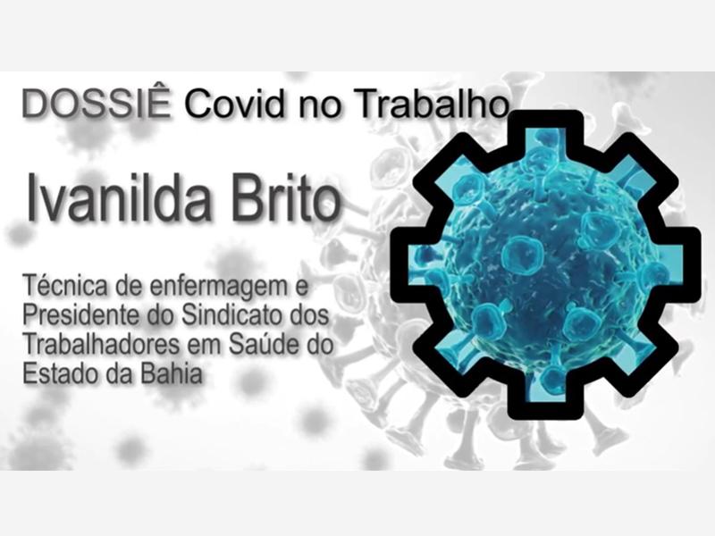 IVANILDA BRITO: Temos de buscar elementos que confirmem que a covid está relacionada ao trabalho